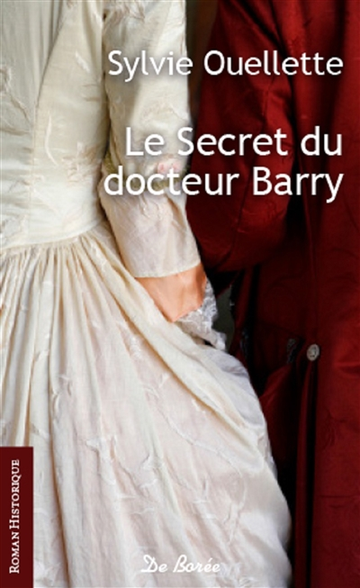 Ouellette Sylvie - Le secret du docteur Barry